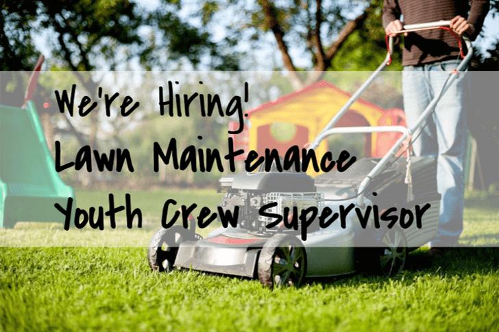 We're Hiring: Youth Yard Maintenance Team Supervisor