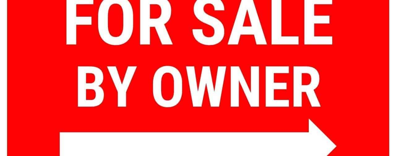 """The Do's and Don'ts of """"For Sale by Owner"""" Homes"""